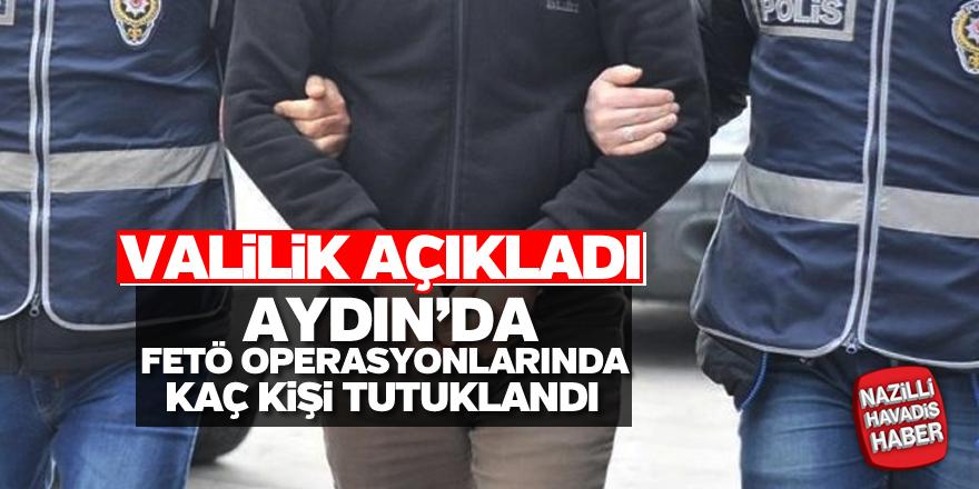 Aydın'da FETÖ/PDY'den kaç kişi tutuklandı