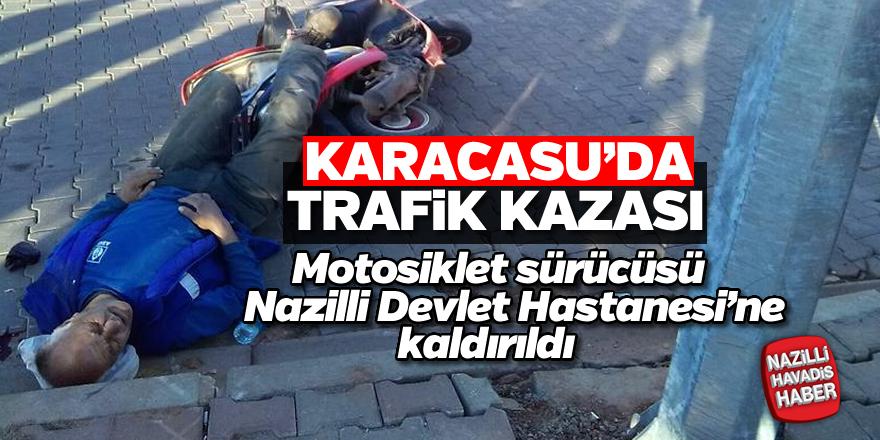 Karacasu'da trafik kazası; 1 yaralı