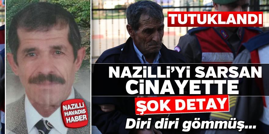 Nazilli'yi sarsan cinayette şok detay