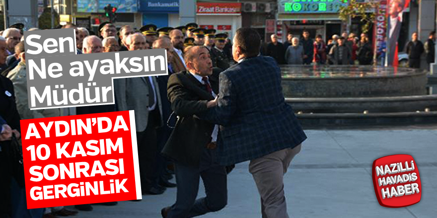 Aydın'da 10 Kasım töreni sonrası gerginlik