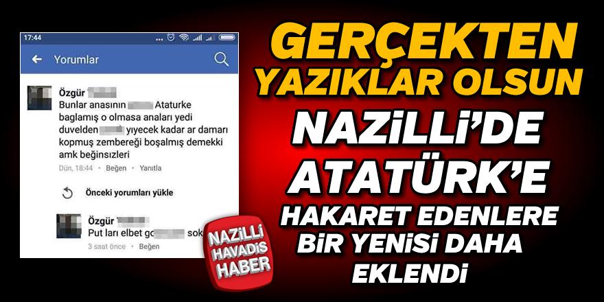 Nazilli'de 'Atatürk'e hakaret'