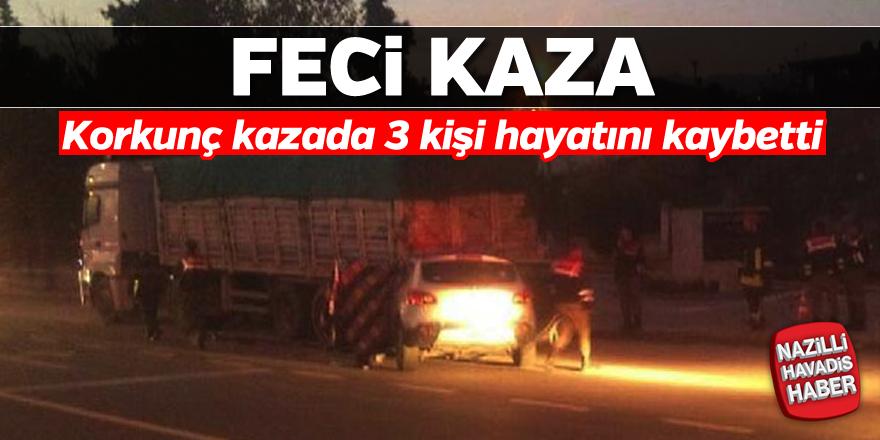 Korkunç kazada 3 kişi öldü