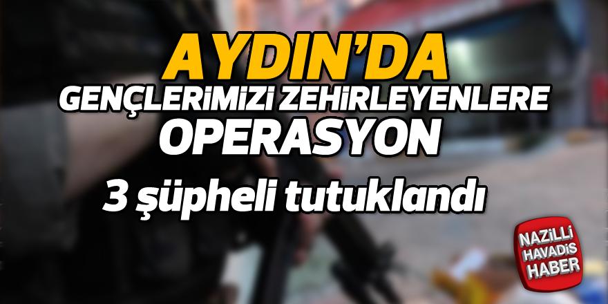 Aydın'da Uyuşturucu Operasyonu