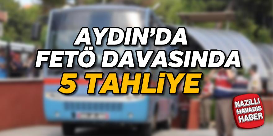 Aydın'da FETÖ davasında tahliyeler var