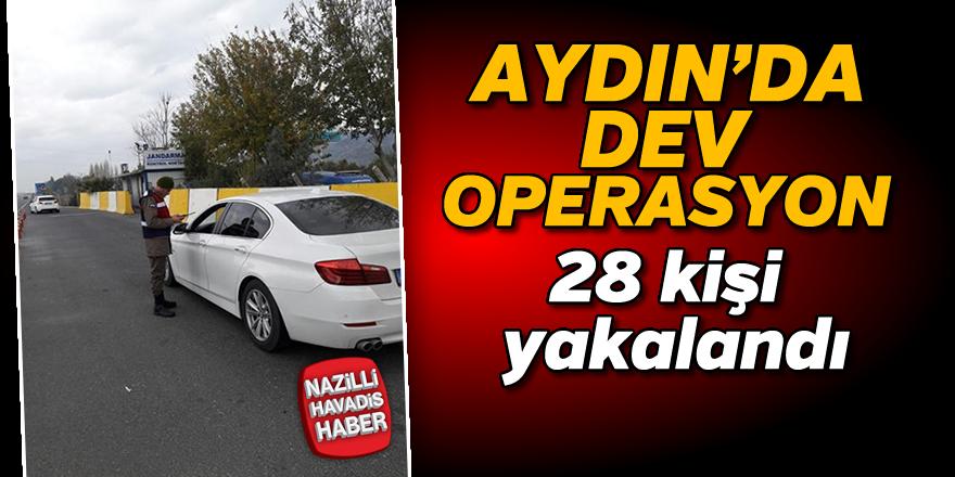 Aydın'da dev operasyon