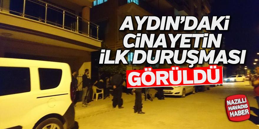 Aydın'daki cinayetin ilk davası görüldü