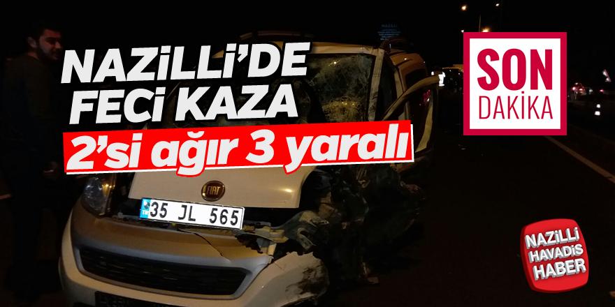 Nazilli'de feci kaza 2'si ağır 3 yaralı
