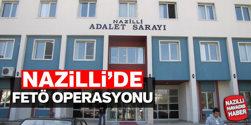 """Nazilli'de FETÖ Operasyonu """"4 kişi yakalandı"""""""