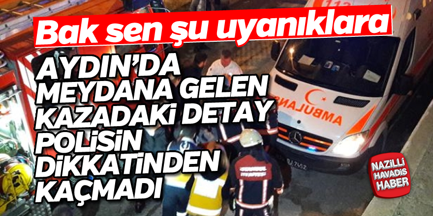 Polisin dikkati kaza yapan sürücüleri açığa çıkardı