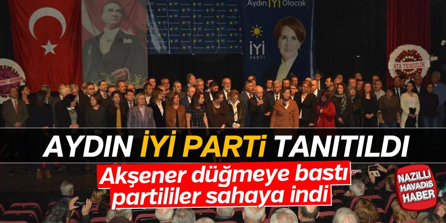 İYİ Parti Aydın İl Teşkilatı tanıtıldı