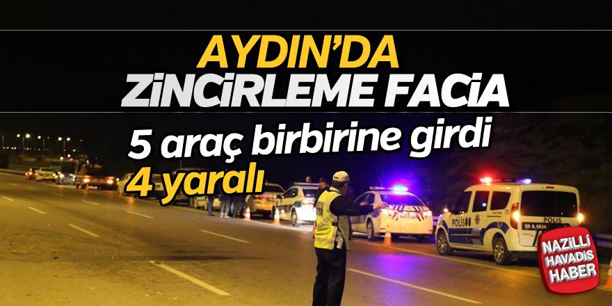 Aydın'da zincirleme facia; 4 yaralı
