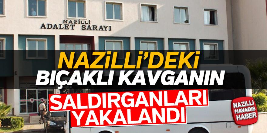 Nazilli'deki bıçaklı kavganın saldırganları yakalandı
