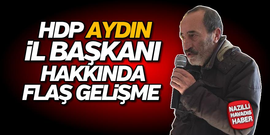 HDP Aydın il başkanı hakkında flaş gelişme