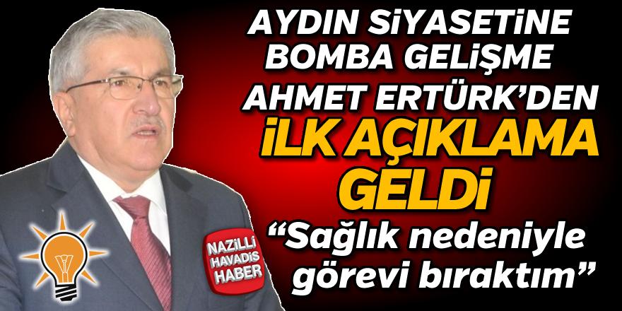 Ahmet Ertürk'den ilk açıklama geldi