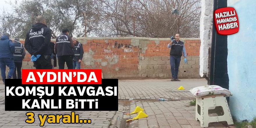 İncirliova'da komşu kavgası kanlı bitti