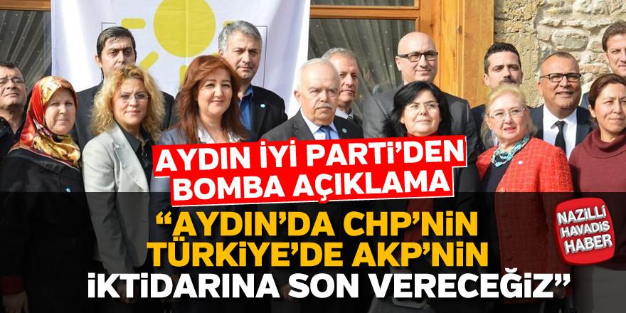 Aydın İYİ Parti'den bomba açıklama