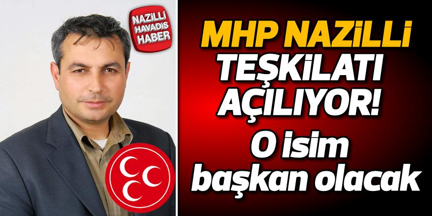 MHP Nazilli Teşkilatı açılıyor
