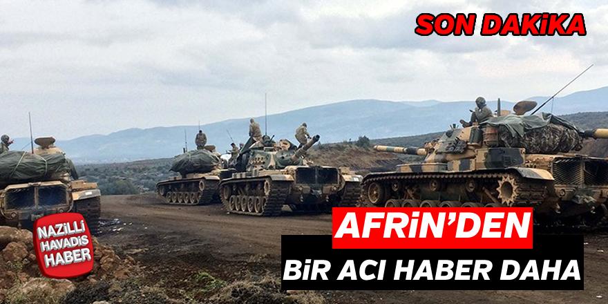 Afrin'den bir acı haber daha