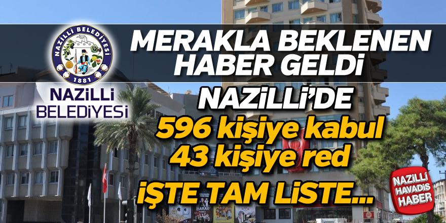 Nazilli'de o liste açıklandı