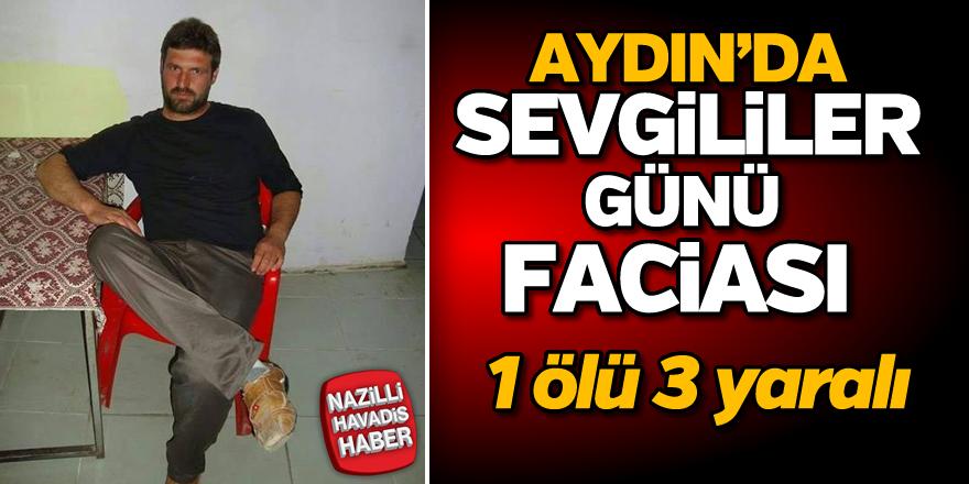 Aydın'da sevgililer günü faciası