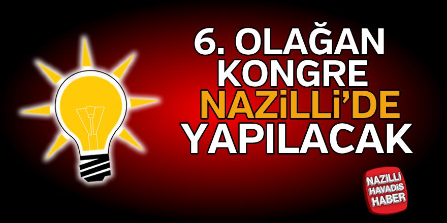 Olağan kongre Nazilli'de yapılacak