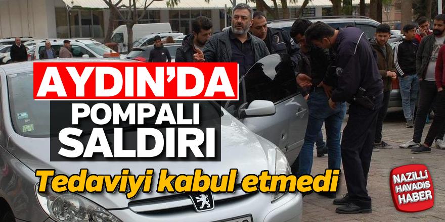Aydın'da pompalı saldırı
