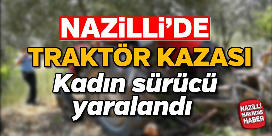 Nazilli'de traktör kazası