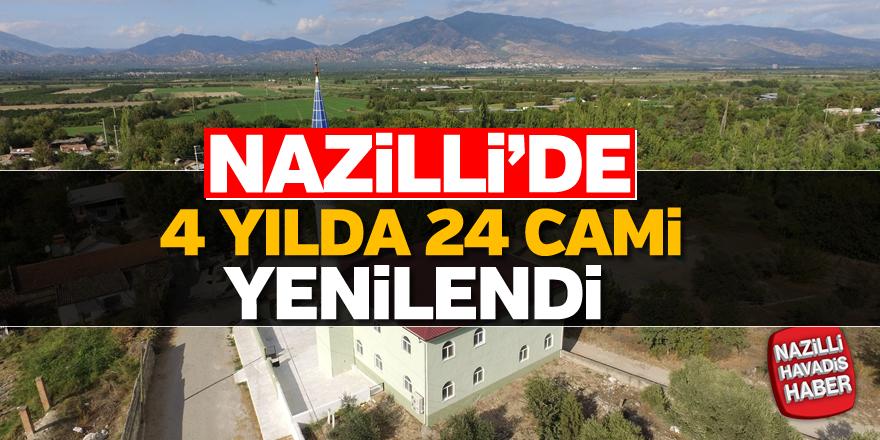 Nazilli'de 4 yılda 24 cami yenilendi