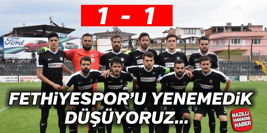 Nazilli Belediyespor : 1 - Fethiyespor : 1