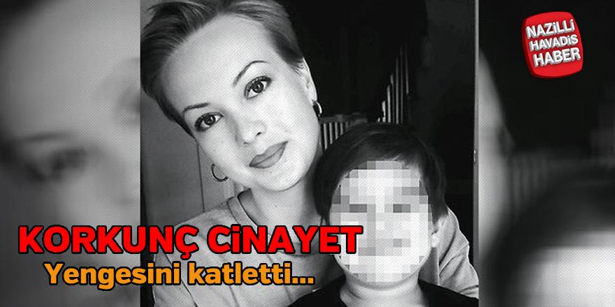 Korkunç Cinayet : Yengesini katletti