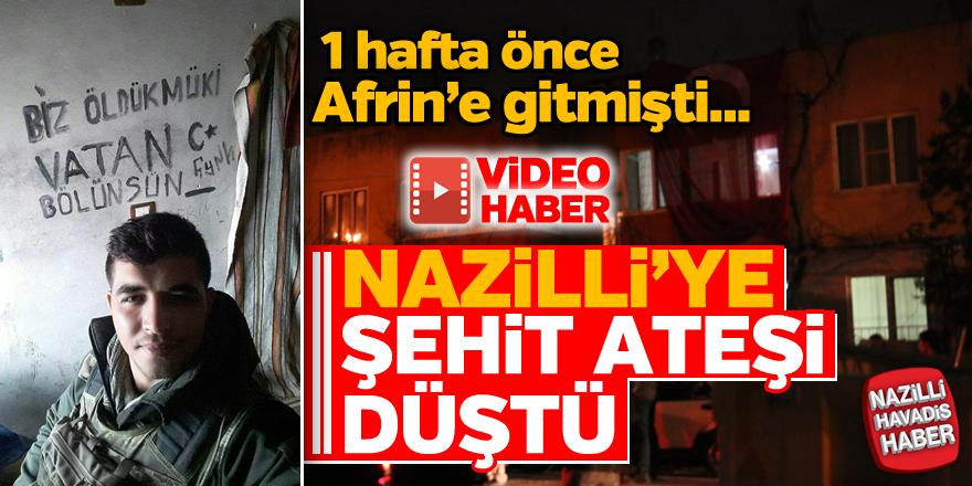 Afrin'den Nazilli'ye acı haber