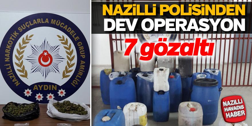 Nazilli polisinden başarılı operasyon; 7 gözaltı