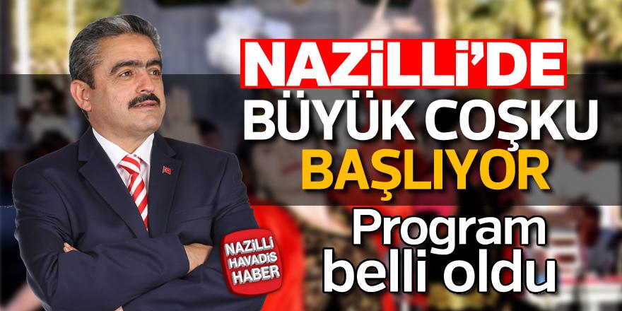 Nazilli'de büyük coşku başlıyor