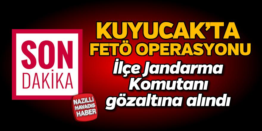 Kuyucak'ta FETÖ operasyonu