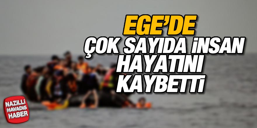Ege'de çok sayıda insan hayatını kaybetti