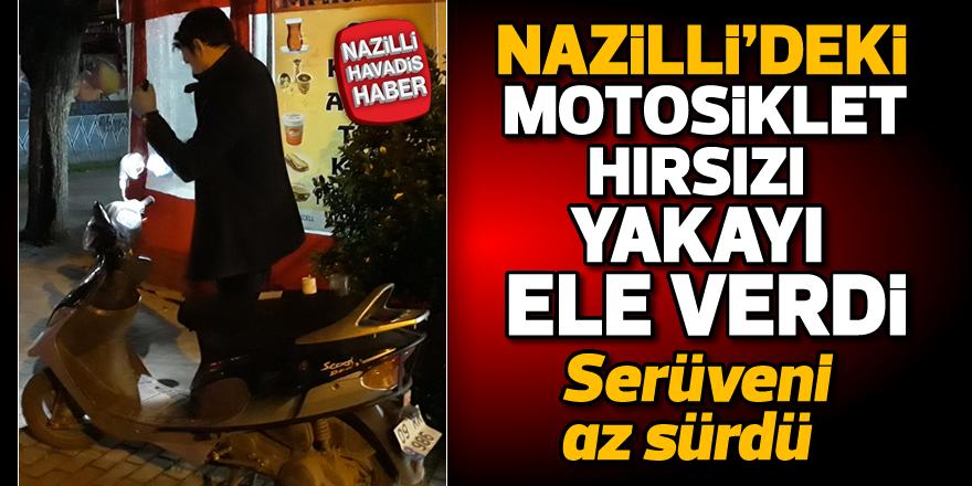 Nazilli'deki motosiklet hırsızı yakalandı