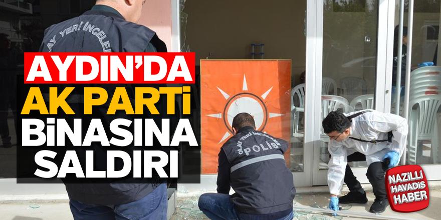 Aydın'da AK Parti binasına saldırı