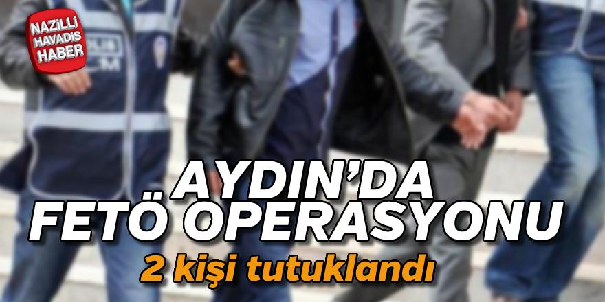 Aydın 'da Fetö operasyonu