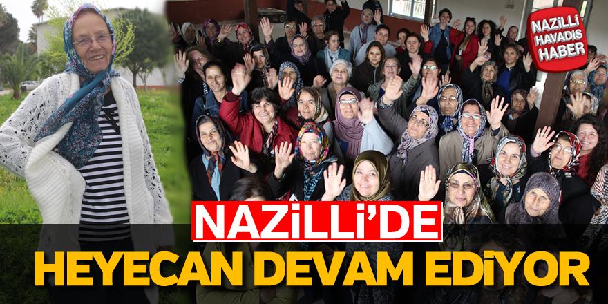 Nazilli'de heyecan devam ediyor