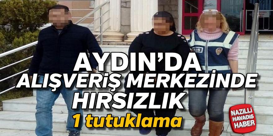 Aydın'da alışveriş merkezinde hırsızlık