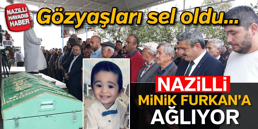 Minik Furkan Nazilli'de son yolculuğuna uğurlandı