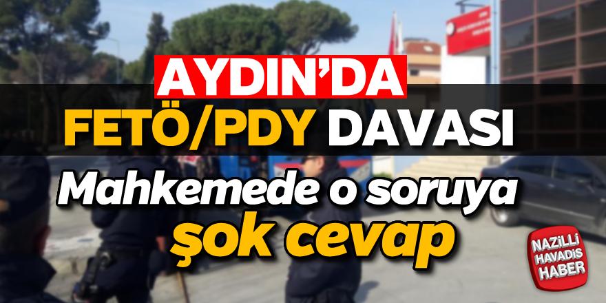 Aydın'da FETÖ/PDY davası