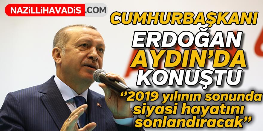 Cumhurbaşkanı Recep Tayyip Erdoğan Aydın'da konuştu