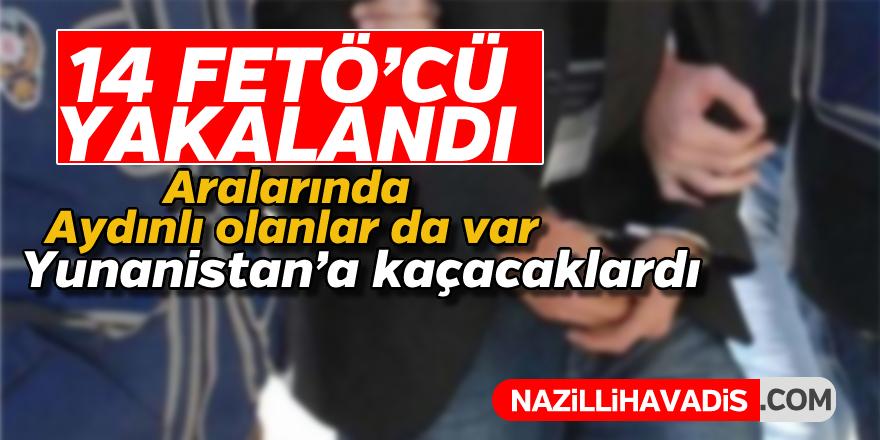 Yunanistan'a kaçmak üzere olan14 FETÖ'cü yakalandı