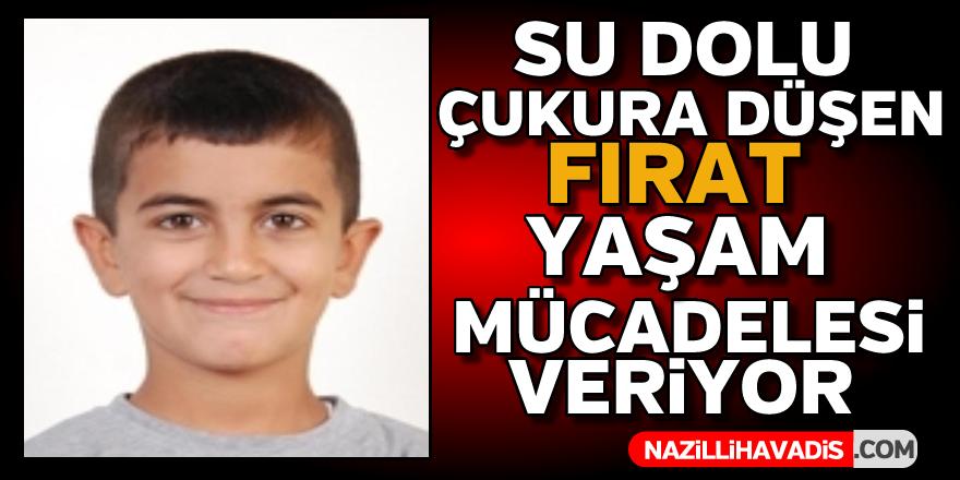 11 yaşındaki Fırat yoğun bakımda tedaviye alındı