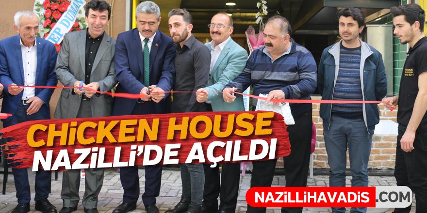 ''CHİCKEN HOUSE'' Nazilli'de açıldı