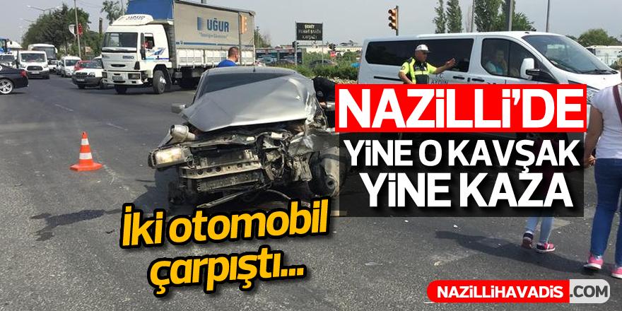 Nazilli'de yine o kavşak yine kaza