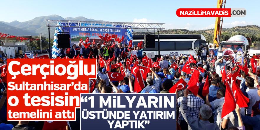 Sultanhisar'da Özlem Çerçioğlu o tesisin temelini attı