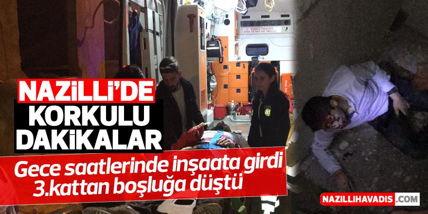 Nazilli'de gece saatlerinde inşaata giren kişi boşluğa düştü