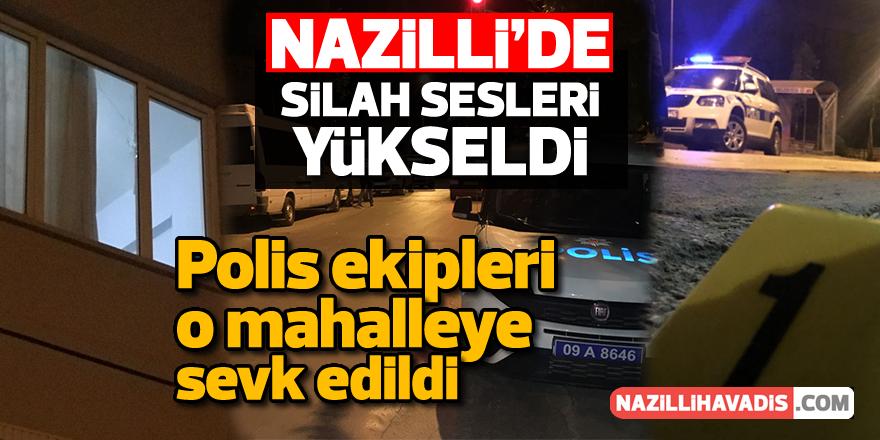 Nazilli'de silah sesleri yükseldi